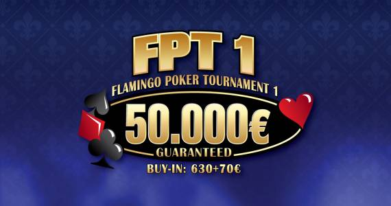 FPT1 Flamingo Poker Tournament 1
